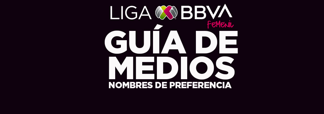 Nombres de Preferencia de la LIGA BBVA MX Femenil