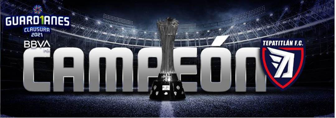 ¡Felicidades Tepatitlán FC!, Campeón del Guard1anes 2021