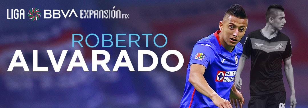Roberto Alvarado, Campeón con Cruz Azul y Formado en Celaya