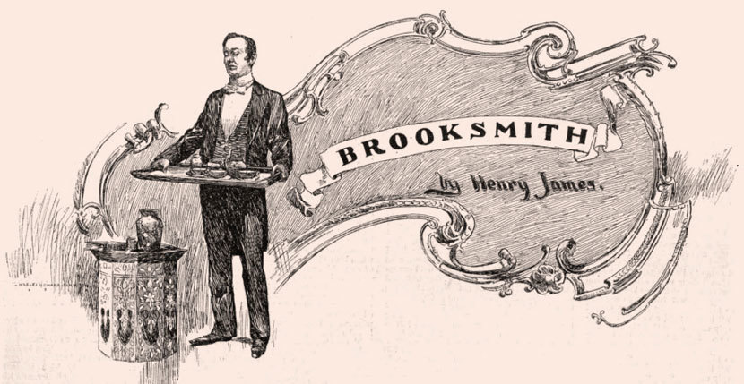 """Henry James, """"Brooksmith"""" 