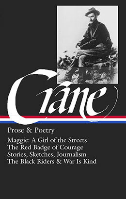 Stephen Crane Prose Amp Poetry  Library Of America Stephen Crane Prose  Poetry