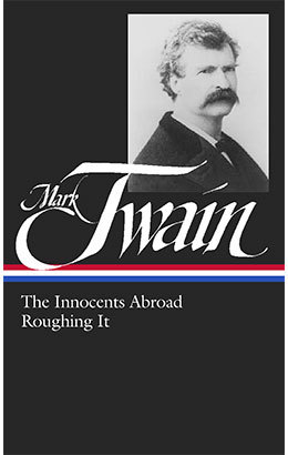 mark twain collected tales sketches speeches amp essays  mark twain the innocents abroad roughing it n°21