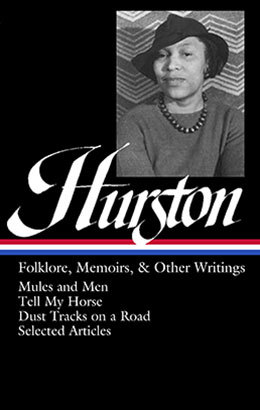 zora neale hurston folklore memoirs amp other writings  zora neale hurston folklore memoirs other writings