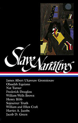 Slave Narratives | Library of America