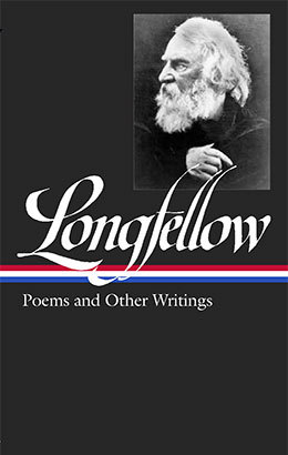 Henry Wadsworth Longfellow Poems Other Writings