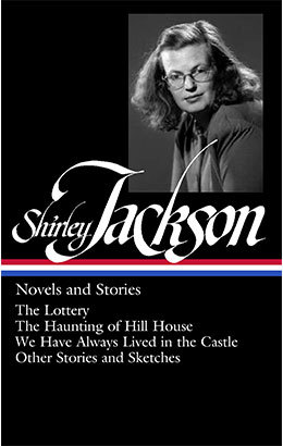Shirley Jackson: Novels & Stories  | Library of America