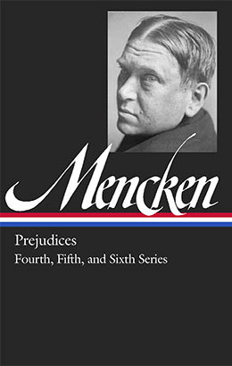 h l mencken prejudices fourth fifth amp sixth series  h l mencken prejudices fourth fifth sixth series
