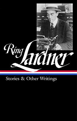 ring lardner stories other writings loa 244 library of america
