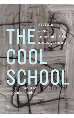 The Cool School: Writing from America's Hip Underground  | Library of America