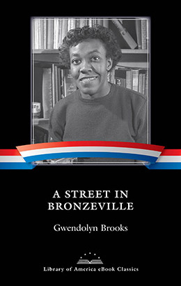 deviation in bronzeville gwendolyn brooks In manifest ways, gwendolyn brooks became a central figure of twentieth-century american poetry from her earliest ballads about daily life among the downtrodden, misunderstood, and invisible to her later oracular visions of revolutionary proportions, brooks led the way in establishing our.