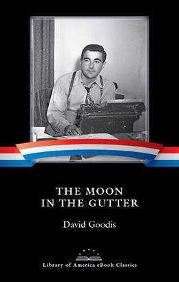 David Goodis The Moon In The Gutter Loa Ebook Classic