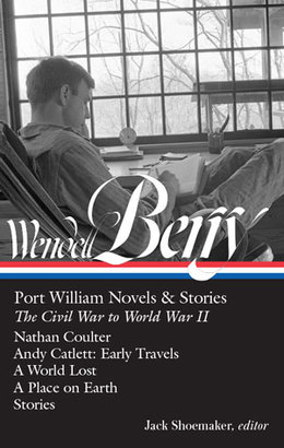 Books library of america wendell berry port william novels stories the civil war to world war ii loa n302 fandeluxe Images
