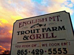 English Mountain Trout Farm & Grill