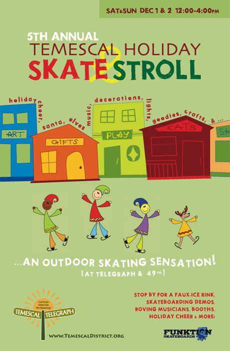 5th Annual Temescal Holiday SKATE & STROLL!
