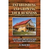 Establishing Your Growing Business (Log Home Edition)