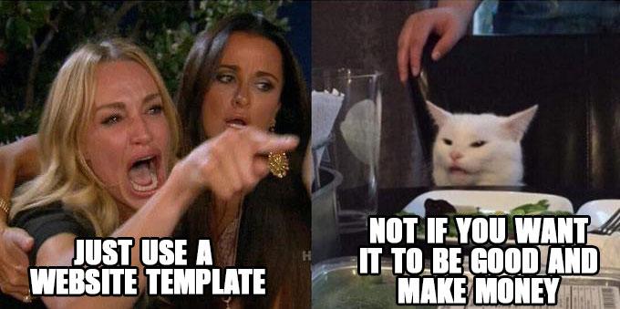 Woman yelling at cat meme with web site design joke