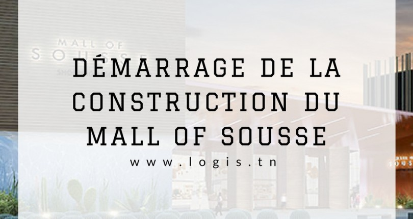 Démarrage de la construction du Mall of Sousse