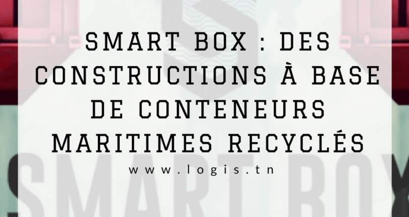 SMART BOX : des constructions à base de conteneurs maritimes recyclés