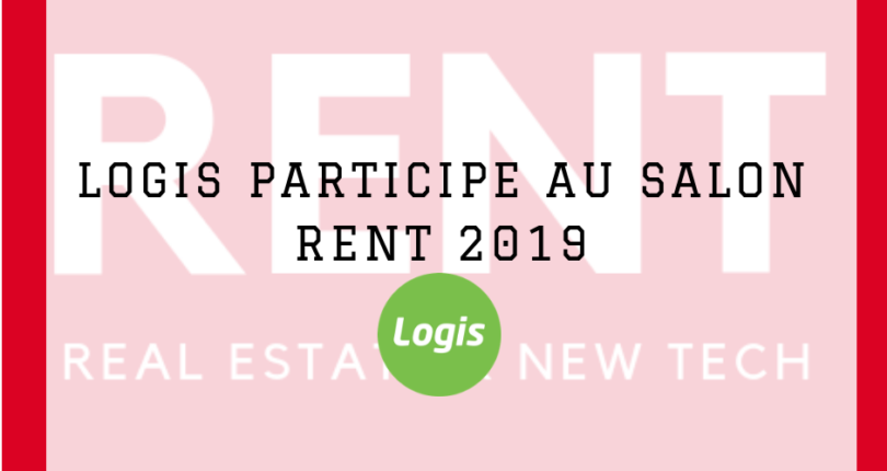 LOGIS participe au Salon Rent 2019
