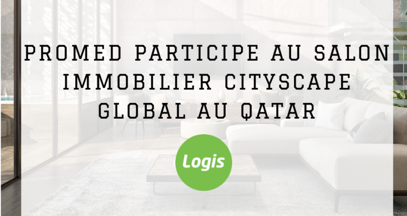 Promed participe au Salon Immobilier Cityscape Global au Qatar