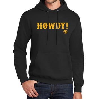 Howdy Hooded Sweatshirt