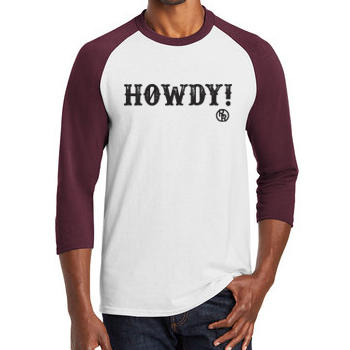Howdy Adult Baseball T-Shirt