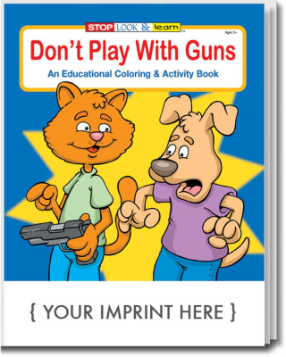 Don't Play with Guns