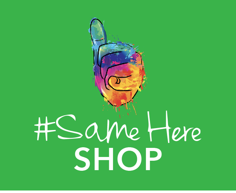 #SameHere Shop - Brought to you by We're All A Little 'Crazy'