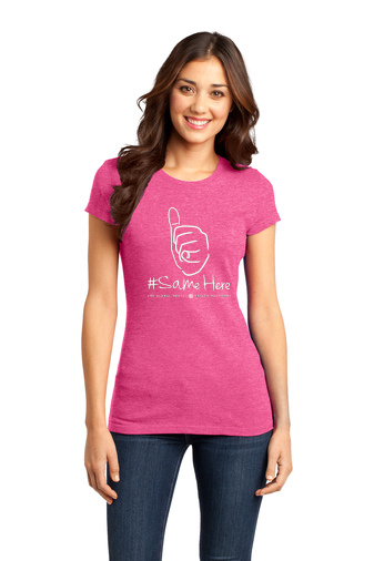 District Women's Fitted Tee - 1-Color #SameHere Hand Logo
