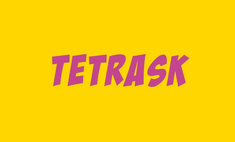 Tetrask