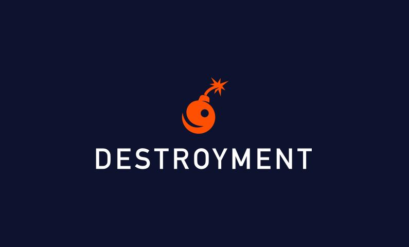 Destroyment