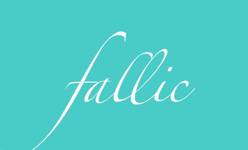 Fallic