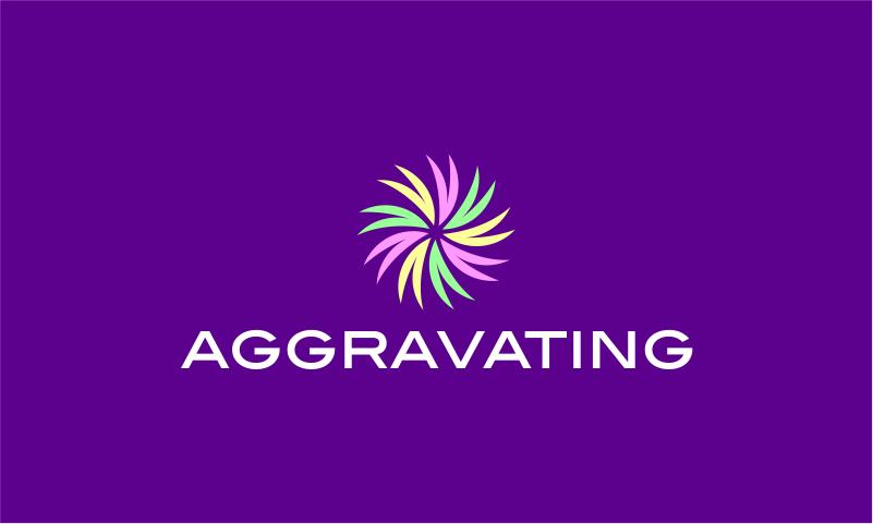 aggravating