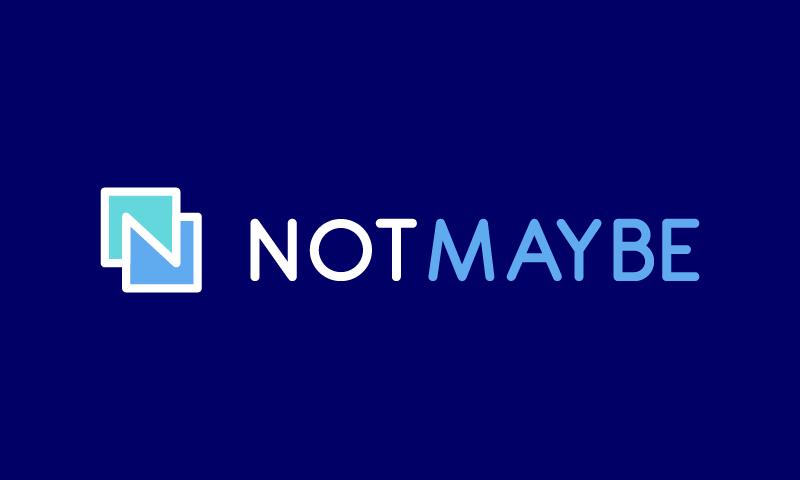 Notmaybe