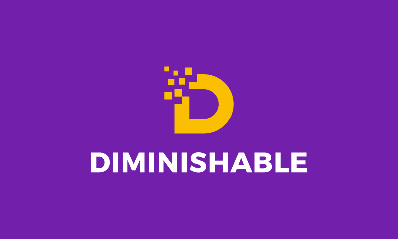 Diminishable