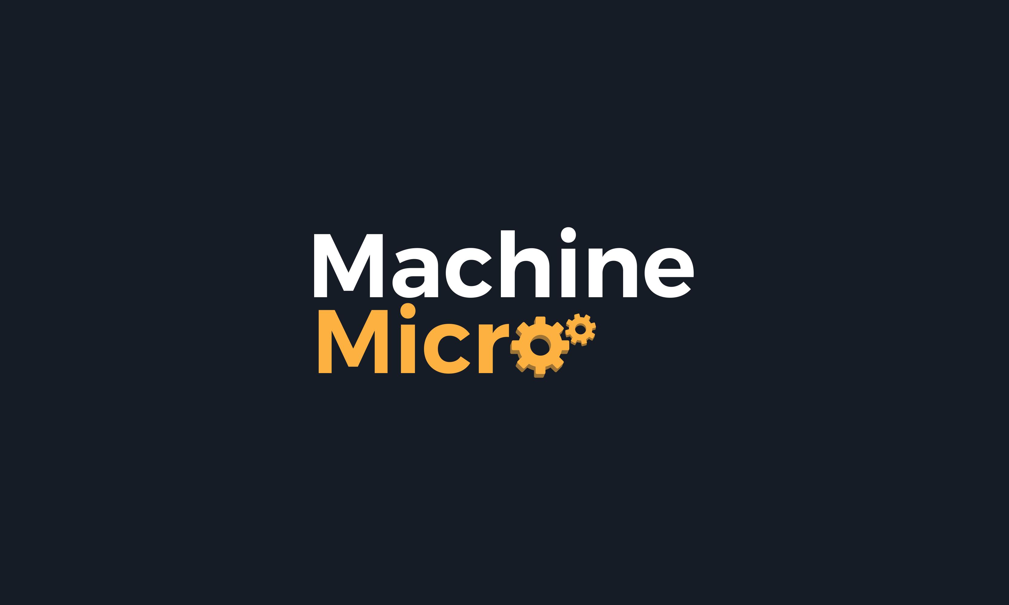 Machinemicro