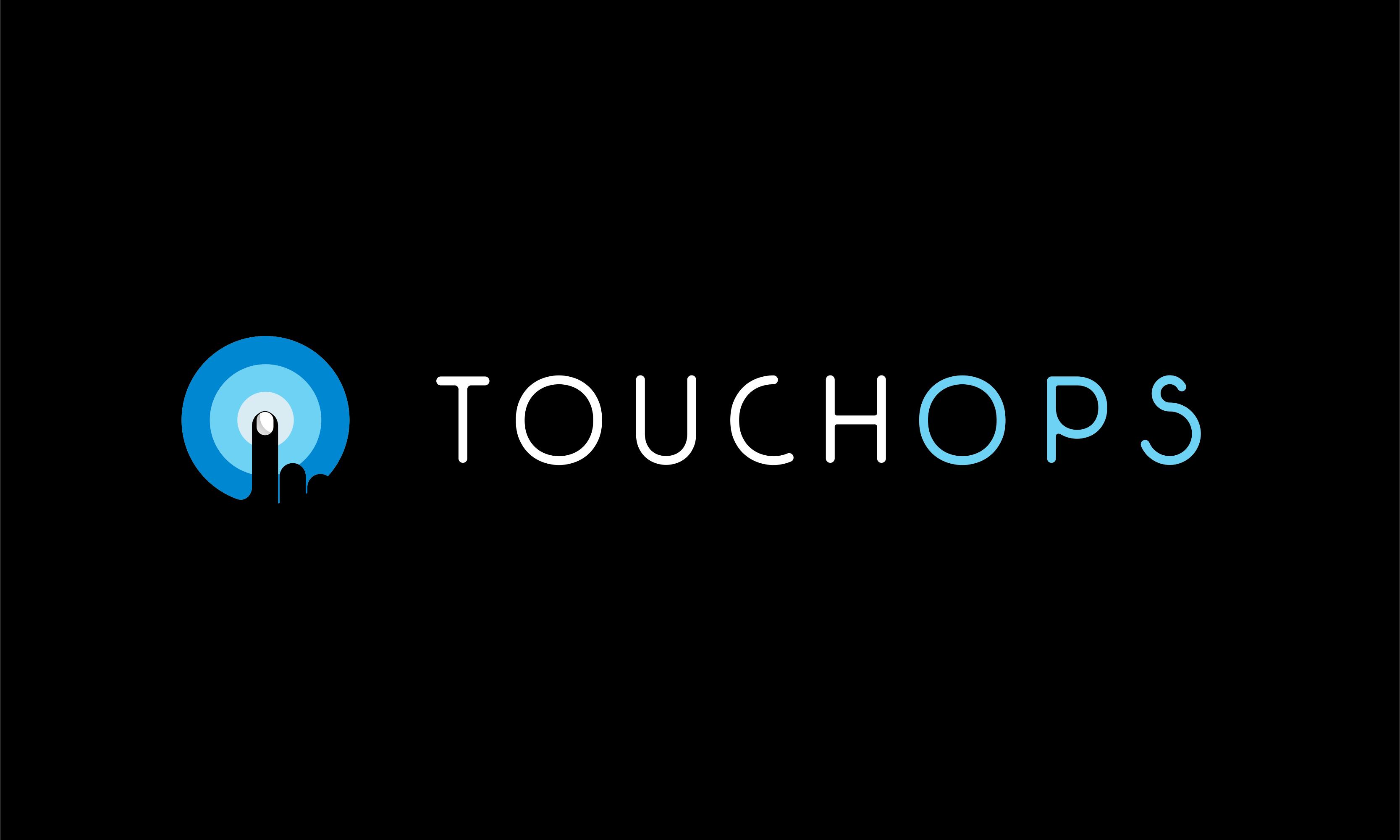 Touchops