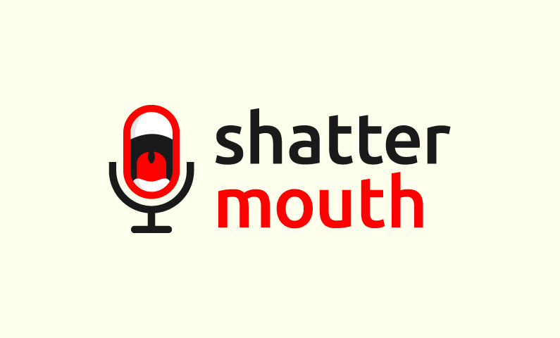 Shattermouth