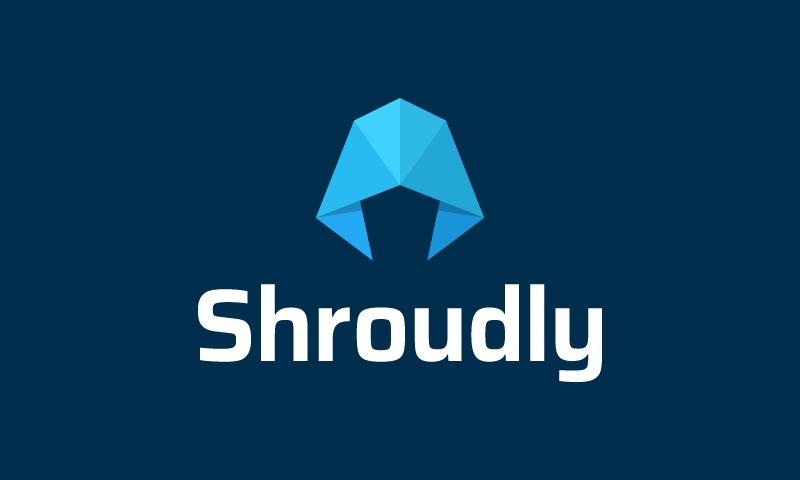 Shroudly
