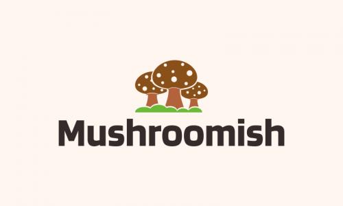Mushroomish - Retail company name for sale