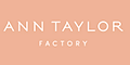 Ann Taylor Factory Coupons & Promo Codes