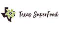 Texas Superfood