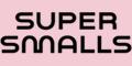 Super Smalls
