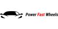Power Fast Wheels