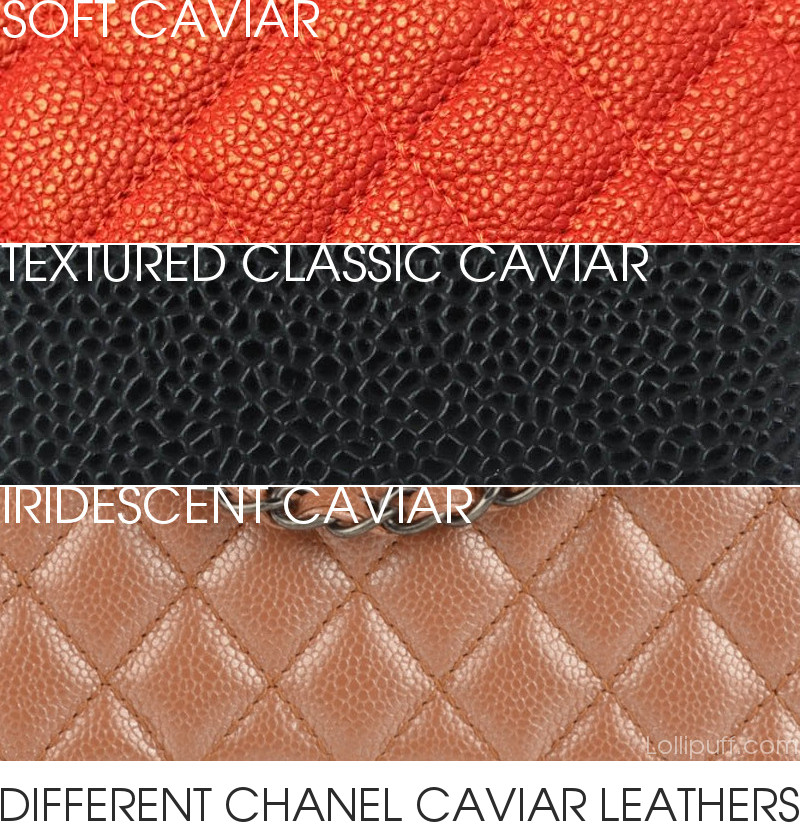 chanel caviar leather reference guide difference soft hard shiny matte bumpy smooth