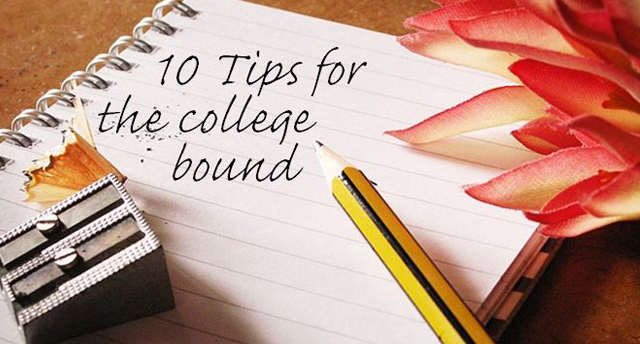 10 Tips For The College-Bound | The LOOP Blog