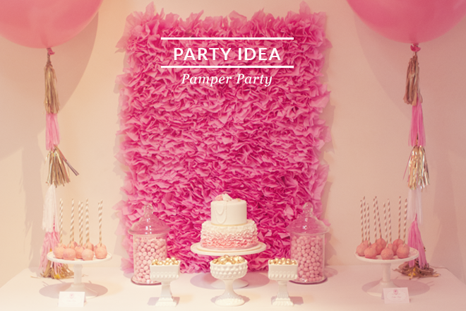 Itu0027s P&er Party Time! & Pamper Themed Birthday Party | Love JK