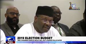 Nigerias 2019 General Elections Dates to Remain Unchanged Despite Delay in Budget