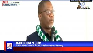 World Bank Commits $43m to Enhance Food Security