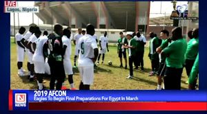 Super Eagles of Nigeria Preparation for AFCON 2019